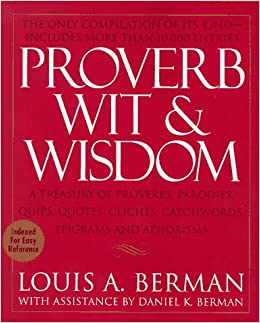 Proverb Wit and Wisdom: Louis A  Berman: 9780399522734
