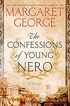 The Confessions of Young Nero by [George, Margaret]