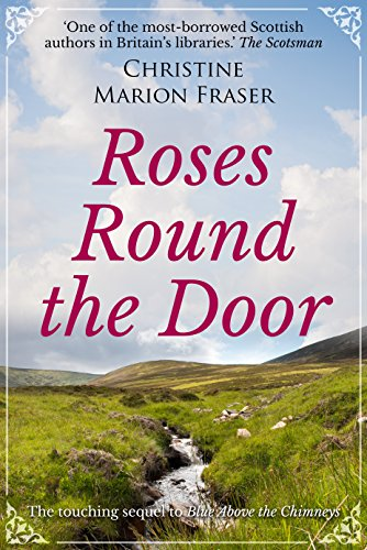 (Roses Round the Door (An Autobiography Book 2))