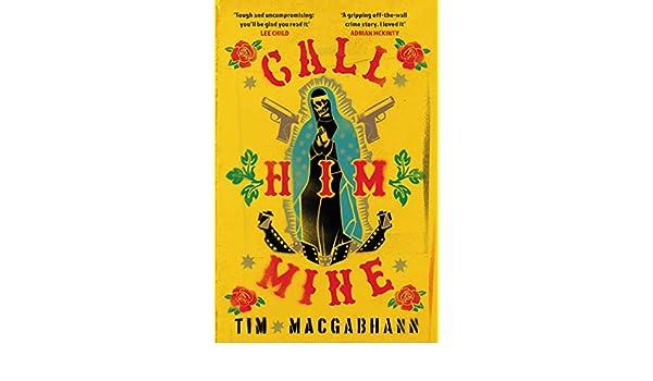 Call Him Mine: A gritty crime novel for those who were ...