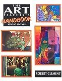 The Art Teacher's Handbook