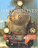 Guide to Locomotives of the World, Colin Garratt, 1842151266