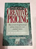 The Jewelers' Guide to Creative Pricing, Richard F. Laffin, 0931744156