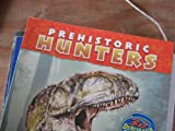 Prehistoric Hunters, Suzanne Francis, 0439838630