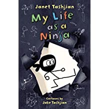 My Life as a Ninja (The My Life series Book 6)