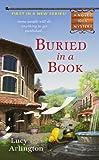 Buried In A Book (Novel Idea Mystery)
