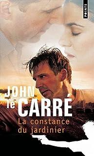 La constance du jardinier : roman, Le Carré, John