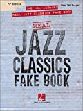 The Hal Leonard Real Jazz Classics Fake Book, , 0634021753