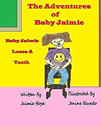 The Adventures of Baby Jaimie: Baby Jaimie Loses A Tooth
