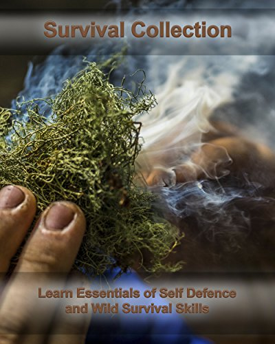 Survival Collection: Learn Essentials of Self Defence and Wild Survival Skills: (Critical Survival, Survival Tactics) (Preppers Supplies, Survival Backpack Book 1) by [Johns, Clifford]