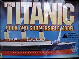 Titanic Book And Submersible Model With Toy