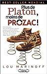 Plus de Platon, moins de prozac ! par Marinoff