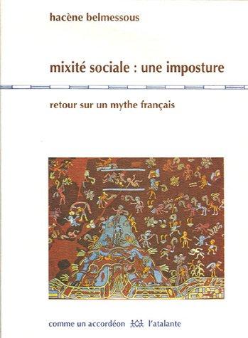 Mixité sociale : une imposture (French Edition) pdf epub