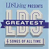 Greatest Lds Songs of All Time