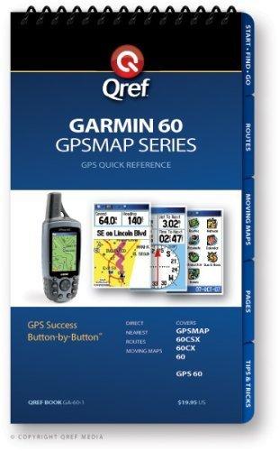 Garmin GPSMAP 60 Qref Checklist (Qref GPS Quick Reference)