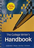 The College Writer's Handbook (with 2009 MLA Update Card), VanderMey, Randall and Meyer, Verne, 0495899704