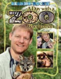 A Day with a Zoo Veterinarian, James Buckley, 160253098X