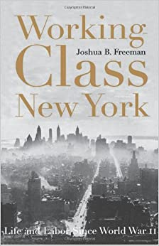 Book Working-Class New York: Life and Labor Since World War II