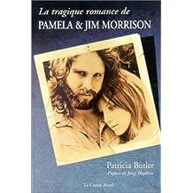 Tragique romance de Paméla et Jim Morrison