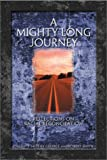 A Mighty Long Journey, , 0805418202