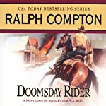 Doomsday Rider: A Ralph Compton Novel by Joseph A. West | Joseph A. West,Ralph Compton