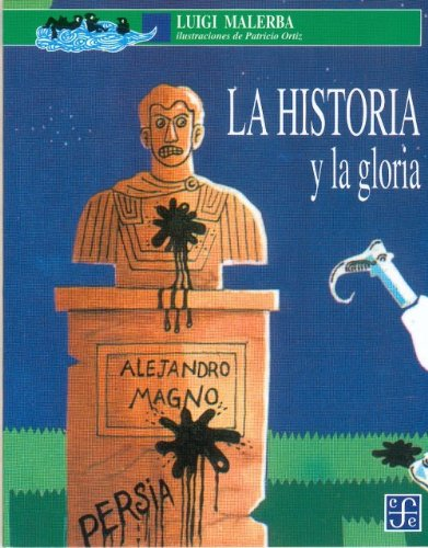 Download La Historia y La Gloria (Spanish Edition) ebook