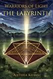 The Labyrinth (Warriors of Light Book 1) (English Edition)