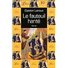 FAUTEUIL HANTÉ (LE)