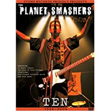 The Planet Smashers: Ten