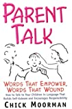Parent Talk, Chick Moorman, 0961604646
