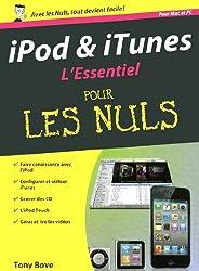 iPod et iTunes, l'essentiel pour les nuls : pour mac et pc