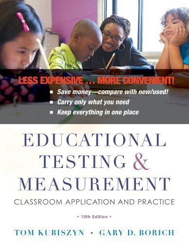By Tom Kubiszyn - Educational Testing and Measurement: Classroom Application and Pr (10th Edition Binder Ready Version) (2013-01-19) [Loose Leaf]