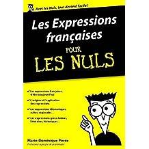 Les Expressions françaises pour les Nuls, édition poche (French Edition)
