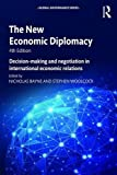 img - for The New Economic Diplomacy: Decision-Making and Negotiation in International Economic Relations (Global Governance) book / textbook / text book