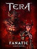 Fanatic - A TERA Short Story