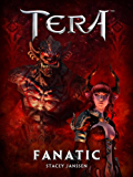Fanatic - A TERA Short Story