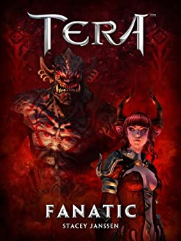 Fanatic - A TERA Short Story by [Janssen, Stacey]