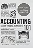 img - for Accounting 101: From Calculating Revenues and Profits to Determining Assets and Liabilities, an Essential Guide to Accounting Basics (Adams 101) book / textbook / text book