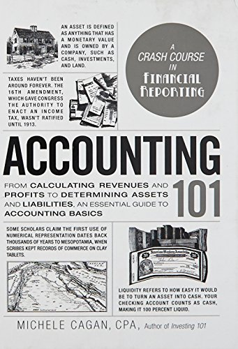 Accounting 101: From Calculating Revenues and Profits to Determining Assets and Liabilities, an Essential Guide to Accounting Basics (Adams 101) from Adams Media