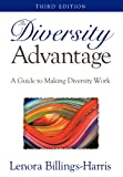 img - for The Diversity Advantage:A Guide to Making Diversity Work, 3rd Edition book / textbook / text book