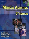 Medical Assisting: Administrative and Clinical Competencies (Medical Assisting: Administrative & Clin (W/CD))
