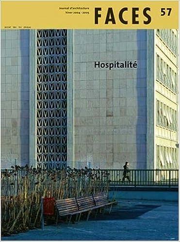 Lire un Faces, N° 57, Hiver 2004-20 : Hospitalité pdf