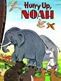 img - for Hurry Up, Noah (Happy Day Book) book / textbook / text book