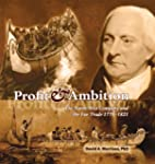 Profit and Ambition: The North West C...