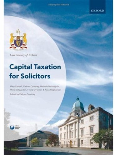 Capital Taxation for Solicitors (Law Society of Ireland Manuals) by Oxford University Press