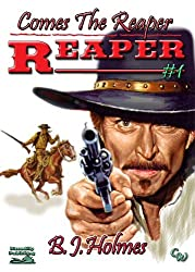 Comes the Reaper (A Jonathan Grimm Western)