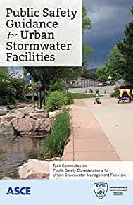 Public safety guidance for urban stormwater facilities /