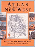 img - for Atlas of the New West: Portrait of a Changing Region book / textbook / text book