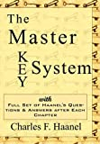 The Master Key System - Charles Haanel's All Time Classic, Charles F. Haanel, 1604502703