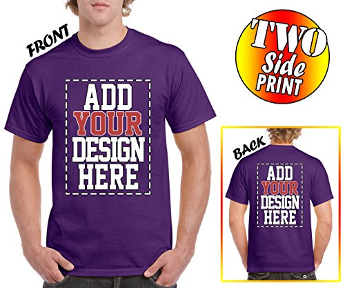 Screen Printed T-shirts - Custom 2 Sided T-Shirts - Design Your OWN Shirt - Front and Back Printing on Shirts - Add Your Image Photo Logo Text Number